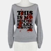 THIS IS MY HOUSE STARK COSTUME!