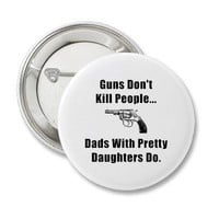 Dad Guns Buttons from Zazzle.com