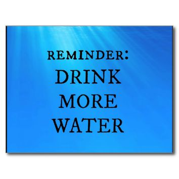 Drink More Water Postcard