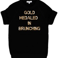 gold medaled, brunch, gold medal, olympics, competition, brunch, breakfast, lazy, weekend, saturday, breakfast in bed, sweatshirt, custom