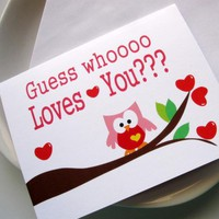 I Love You Card, Guess Whooo Loves You :) | Luulla