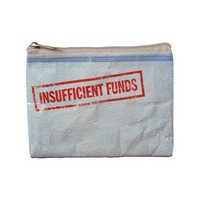 Insufficient Funds Coin Purse - 95% Recycled Post Consumer Material