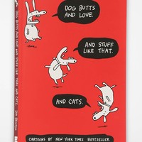 Dog Butts And Love. And Stuff Like That. And Cats. By Jim Benton - Urban Outfitters