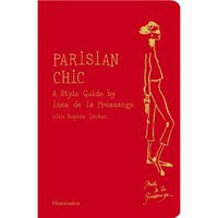 Amazon.com: Parisian Chic: A Style Guide by Ines de la Fressange (9782080200730): Ines de la Fressange, Sophie Gachet: Books