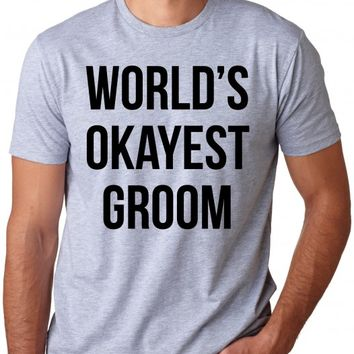 Okayest Groom Shirt | Grooms Wedding Shirt