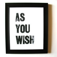 PRINT as you wish BLACK LETTERPRESS 8x10 by thebigharumph on Etsy