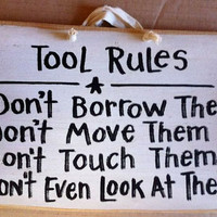 Tool Rules sign great gift for DAD or the man in by trimblecrafts