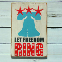 Typography Wall Art Let Freedom Ring Wood Sign by 13pumpkins