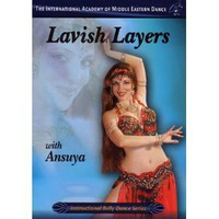 Learn Lavish Layers with Ansuya - Belly Dance Lesson DVD