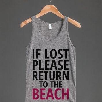 IF LOST PLEASE RETURN TO THE BEACH TANK TOP ID7231215