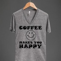 coffee makes you happy | V-Neck T-shirt | Skreened