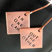 In One Ear, Out the Other - Hand Stamped Tiny Copper Earrings | foxwise