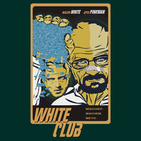 White Club (Breaking Bad + Fight Club mashup) T-Shirts & Hoodies