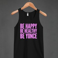 Be Happy. Be Healthy. Be Yonce. #beyonce #music #yonce #crazyinlove