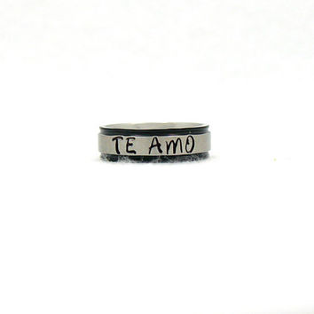 Te Amo Ring, Stainless Ring, Stainless Steel Ring,  Personalized Ring, Custom Name Ring, Hand Stamped Ring, Spanish Love Ring, Hand Stamped