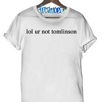 lol ur not tomlinson