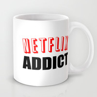 Netflix Addict Mug by Poppo Inc. | Society6