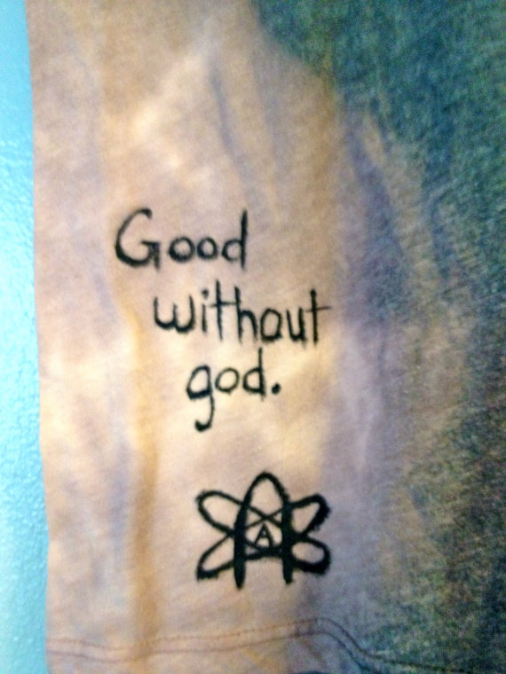 Good without god Secular Hand Painted Tee by CosmicTees on Etsy