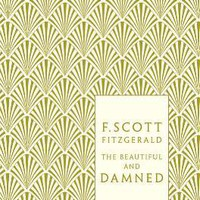 The Beautiful and Damned - F. Scott Fitzgerald - Penguin Books