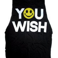 YOU WISH Burnout Unisex Muscle Tee