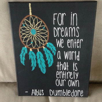 Dream Catcher Albus Dumbledore Quote Canvas