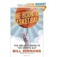 The Book of Basketball: The NBA According to The Sports Guy [Hardcover]