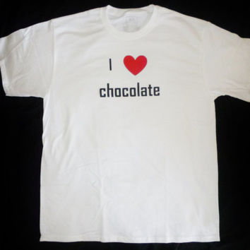 I love CHOCOLATE  tshirt casual comfortable affordable