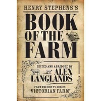 Amazon.com: Book of the Farm (9781906388911): Henry Stephens, Alex Langlands: Books