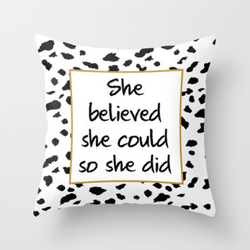 She believed she could Throw Pillow by Paper & Ink Prints