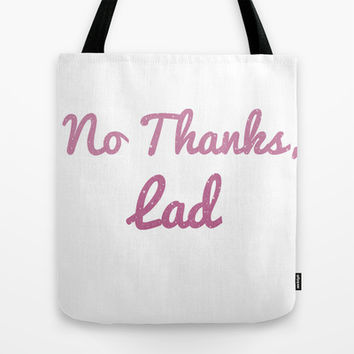 No Thanks, Lad Tote Bag by BAMBI ONASSIS