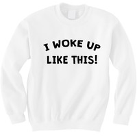 I woke up like this - Hipster Tops