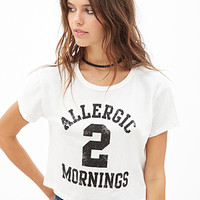 Morning Allergy Graphic Tee