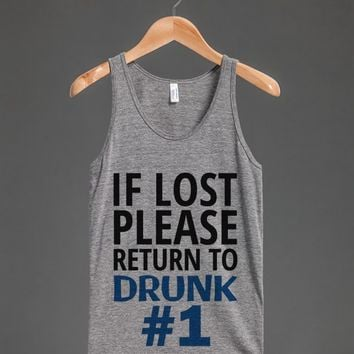 IF LOST PLEASE RETURN TO DRUNK NUMBER 1 ONE TANK TOP BLUE ID8132322