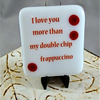 Frappuccino Stand-up Plaque by Design4Soul