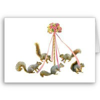 Squirrels Around the Maypole Card from Zazzle.com