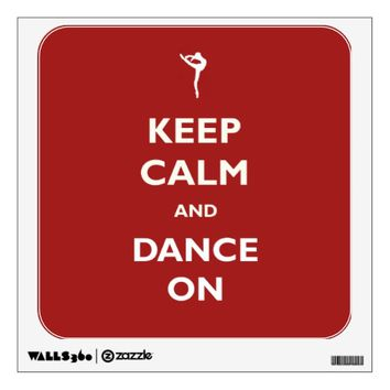 Keep Calm Dance Red Wall Decal