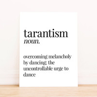 Printable Art Tarantism Definition Typography Poster Home Decor Bedroom Decor