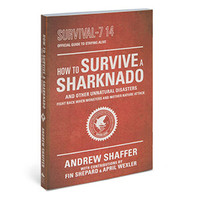 The Official Sharknado Survival Guide