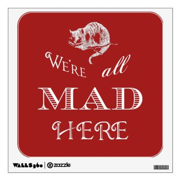 Cheshire Cat Mad Red Wall Decal