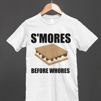 SMORES BEFORE WHORES | Fitted T-shirt | Skreened
