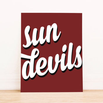 Sun Devils Arizona State Art PrintableTypography Poster Dorm Decor Home Decor Office Decor Poster