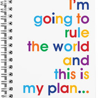 'I'm Going To Rule The World' A6 Size Notebook