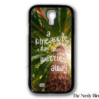 Palm Tree Background with a Pineapple Quote Samsung Galaxy S4 Case