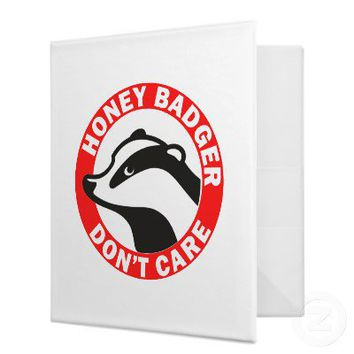 Honey Badger Don't Care 3 Ring Binder from Zazzle.com