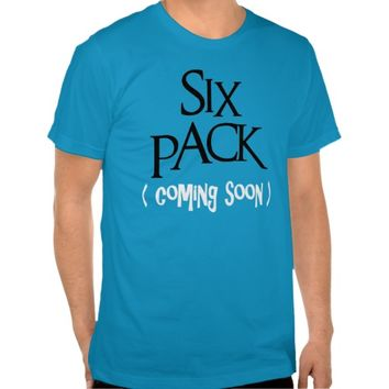 Six Pack Coming Soon Tee