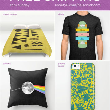 FREE Shipping thru Sunday! by Nick Nelson | Society6