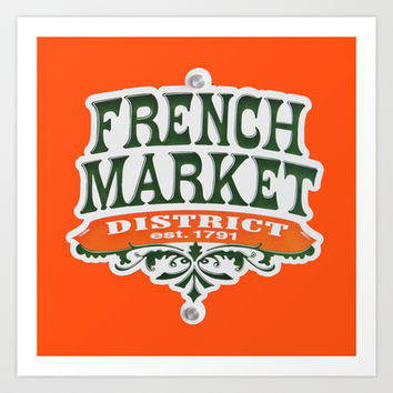 Signs: The French Market Art Print by Legends of Darkness Photography