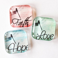 Inspiration Magnets, Fridge Magnets, Abstract Magnet, glass magnets, Faith, Hope, Love, dragonfly