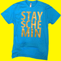Stay Schemin Shirt - All Sizes