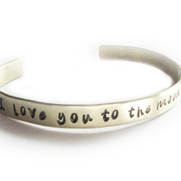 Love Cuff Bracelet Custom Personalized brass hand stamped I Love you to the moon & back Jewelry birthday wedding